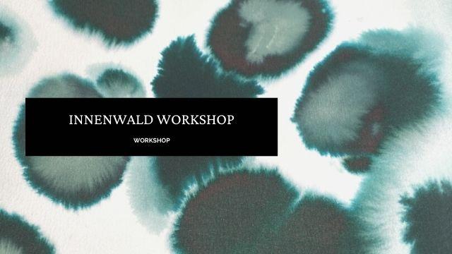 Innenwald Workshop